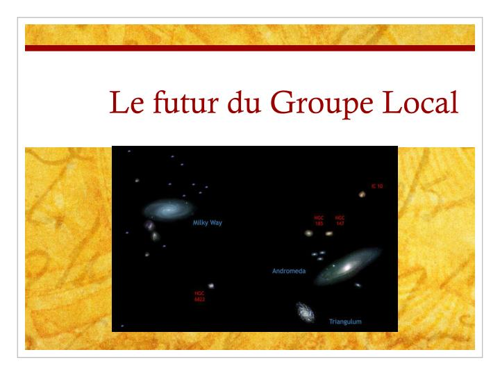 Le futur du Groupe Local