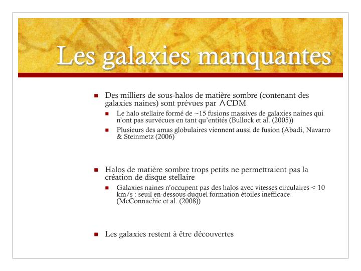 Les galaxies manquantes