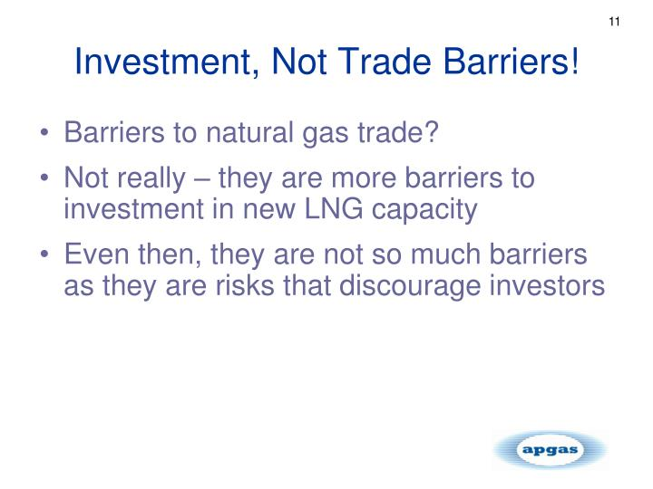 Investment, Not Trade Barriers!