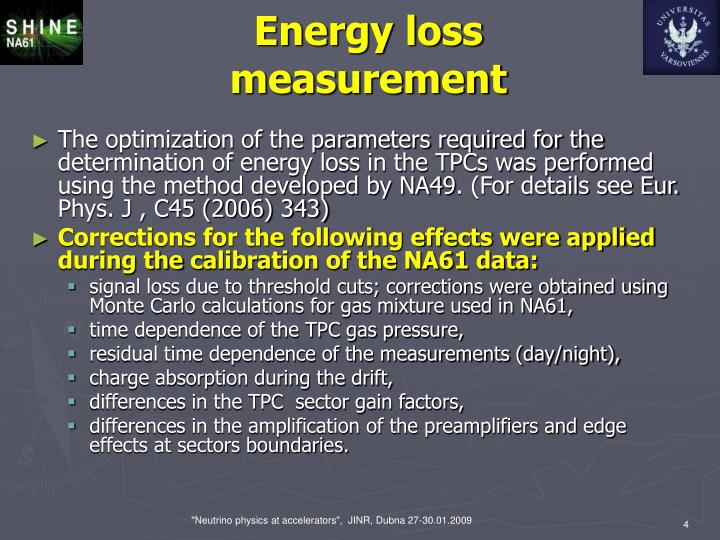 Energy loss measurement