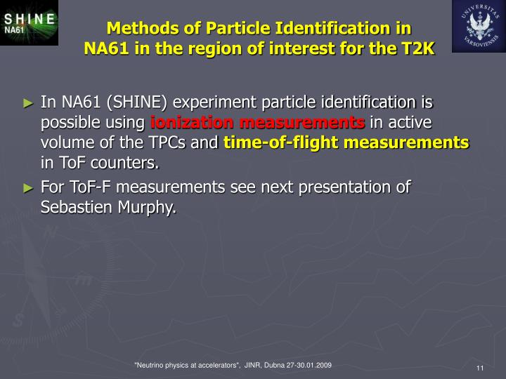 Methods of Particle Identification in NA61 in the region of interest for the T2K