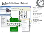 syntrack for healthcare multimedia services