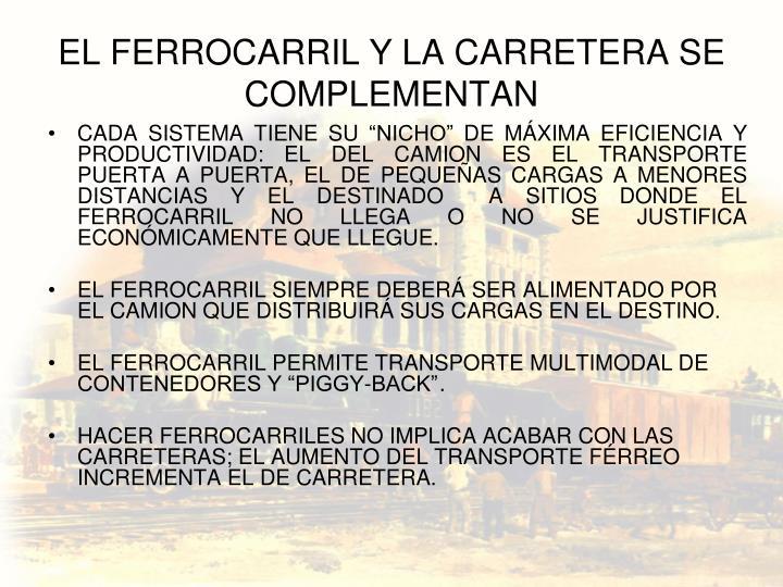 EL FERROCARRIL Y LA CARRETERA SE COMPLEMENTAN