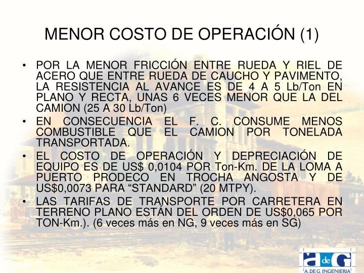 MENOR COSTO DE OPERACIÓN (1)
