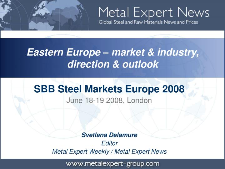 Eastern Europe – market & industry,