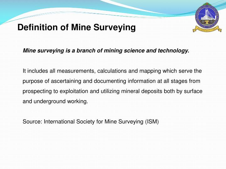 Definition of Mine Surveying