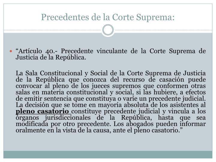 Precedentes de la Corte Suprema:
