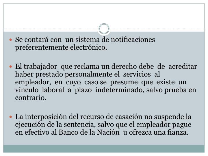 Se contará con  un sistema de notificaciones preferentemente electrónico.