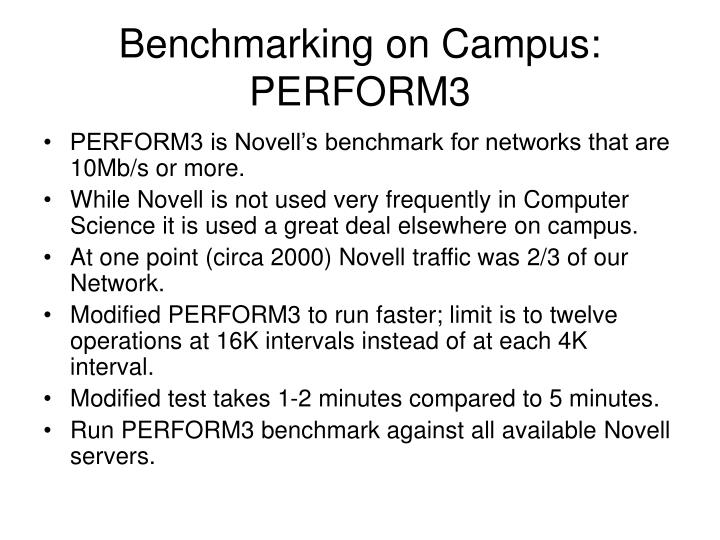 Benchmarking on Campus: PERFORM3