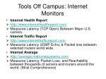 tools off campus internet monitors