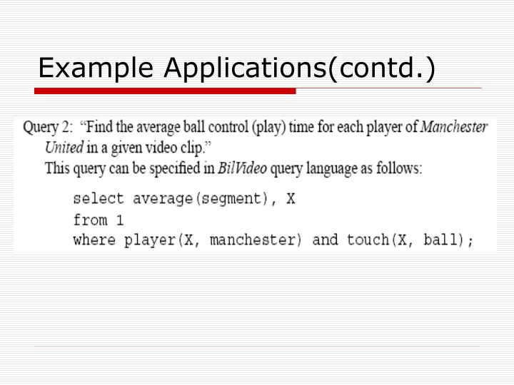 Example Applications(contd.)