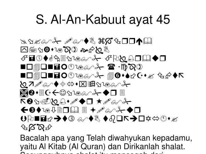 S. Al-An-Kabuut ayat 45