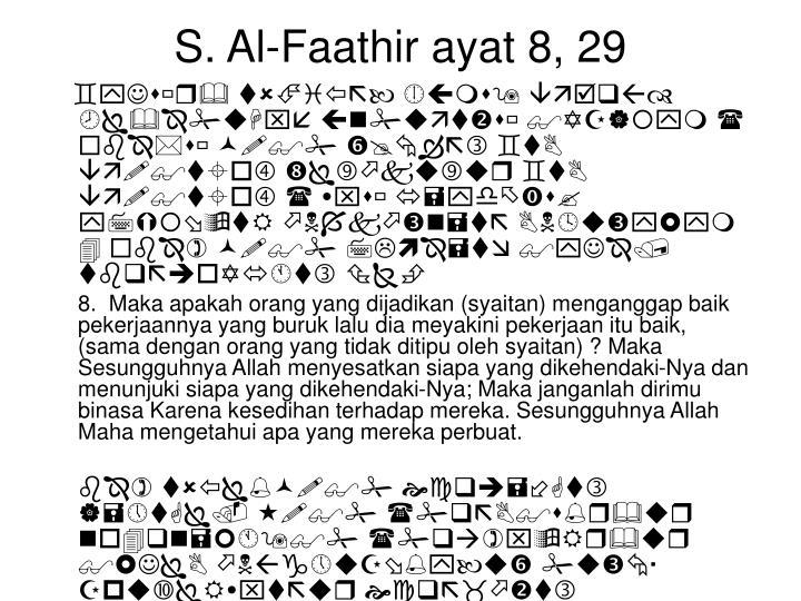 S. Al-Faathir ayat 8, 29