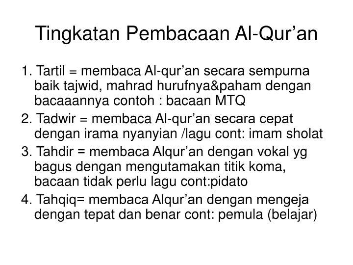 Tingkatan Pembacaan Al-Qur'an
