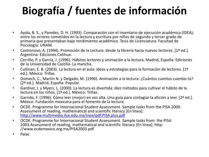 Biografía / fuentes de información