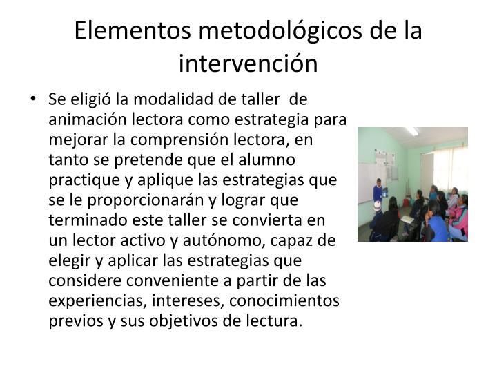 Elementos metodológicos de la intervención