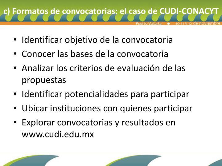 c) Formatos de convocatorias: el caso de CUDI-CONACYT