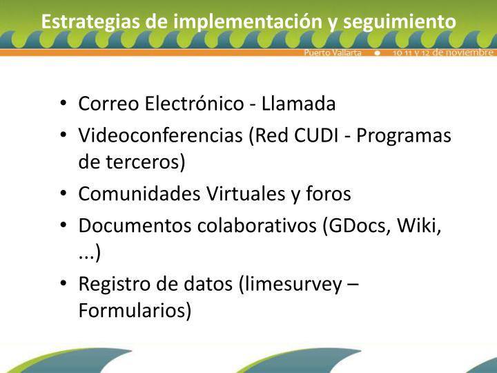 Estrategias de implementación y seguimiento