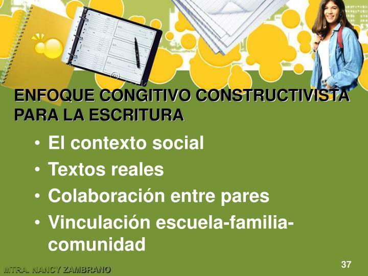 ENFOQUE CONGITIVO CONSTRUCTIVISTA PARA LA ESCRITURA