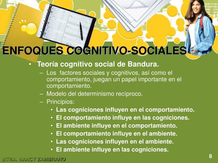 ENFOQUES COGNITIVO-SOCIALES