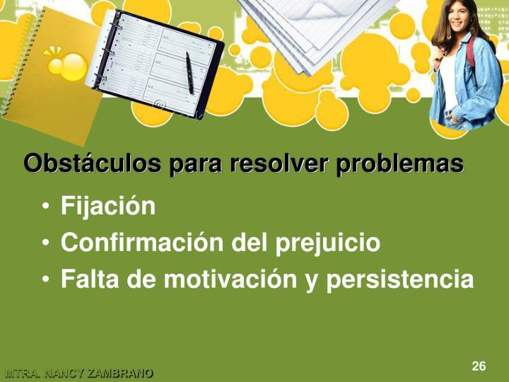 Obstáculos para resolver problemas
