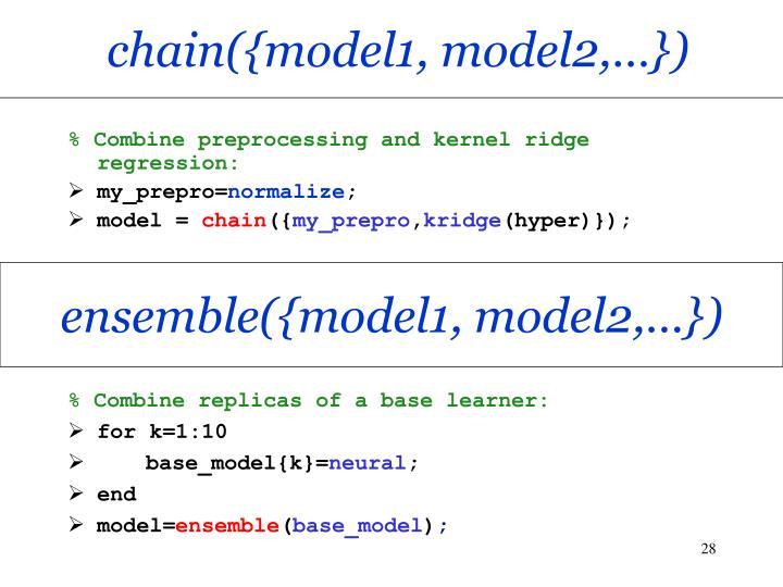 chain({model1, model2,…})