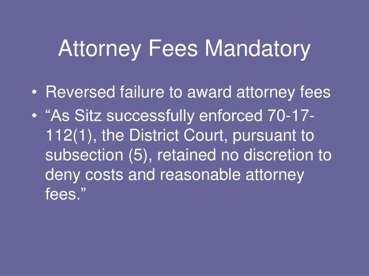 Attorney Fees Mandatory