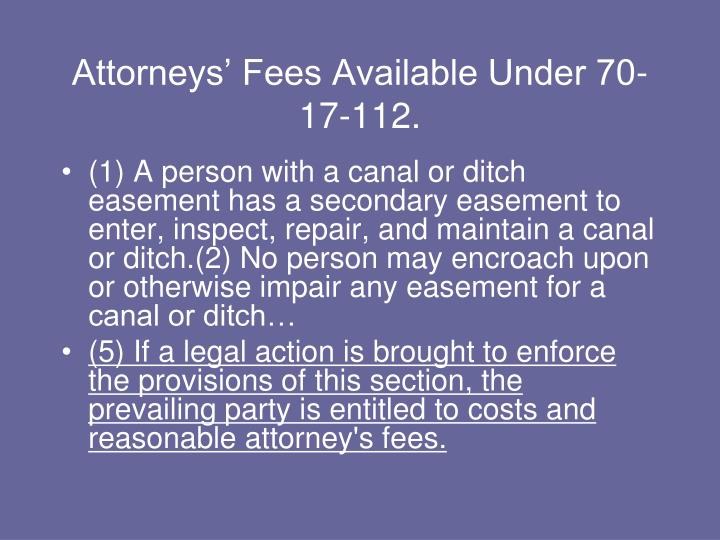 Attorneys' Fees Available Under 70-17-112.