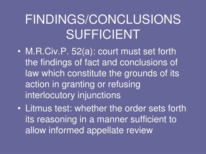 FINDINGS/CONCLUSIONS SUFFICIENT