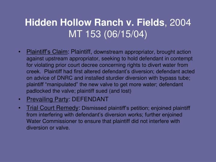 Hidden Hollow Ranch v. Fields