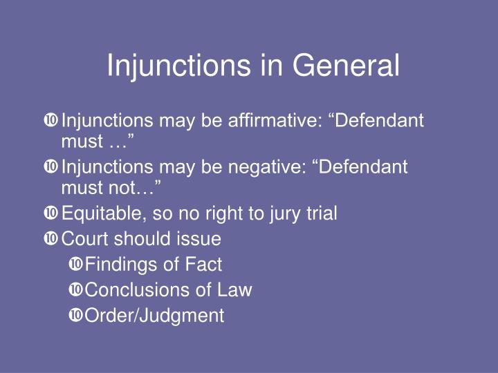 Injunctions in General