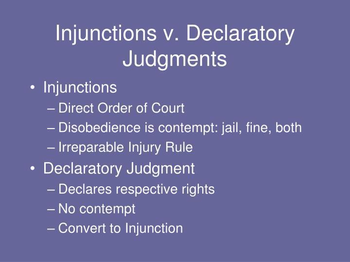 Injunctions v. Declaratory Judgments
