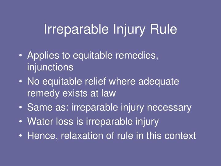 Irreparable Injury Rule