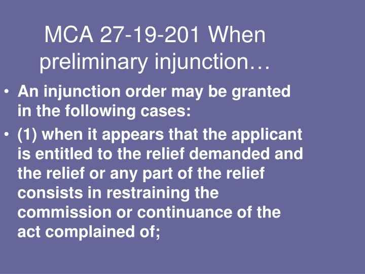 MCA 27-19-201 When preliminary injunction…