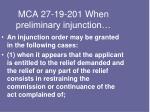 mca 27 19 201 when preliminary injunction