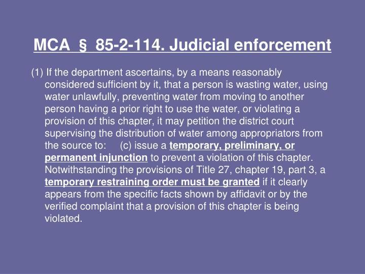 MCA § 85-2-114. Judicial enforcement