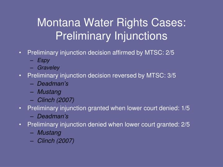 Montana Water Rights Cases: Preliminary Injunctions