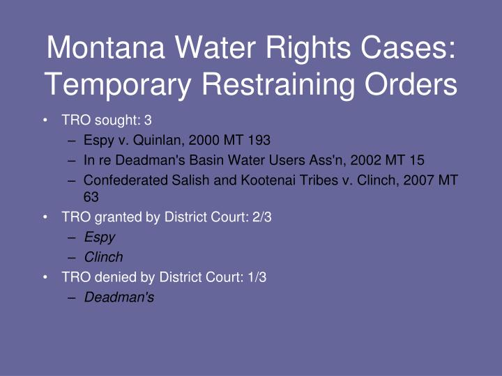 Montana Water Rights Cases: Temporary Restraining Orders