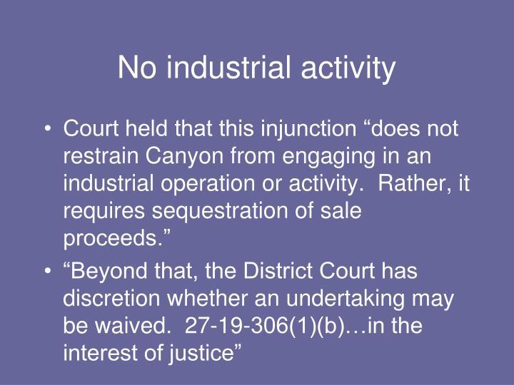 No industrial activity