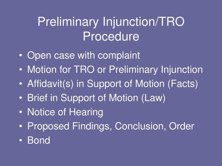 Preliminary Injunction/TRO Procedure