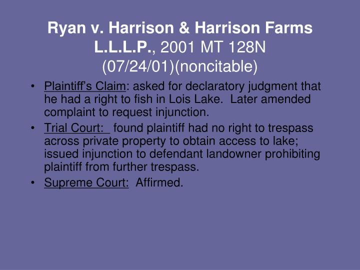 Ryan v. Harrison & Harrison Farms L.L.L.P.