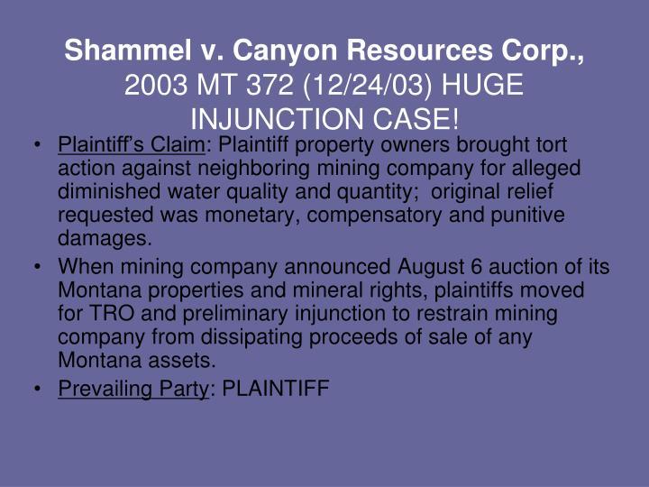 Shammel v. Canyon Resources Corp.,