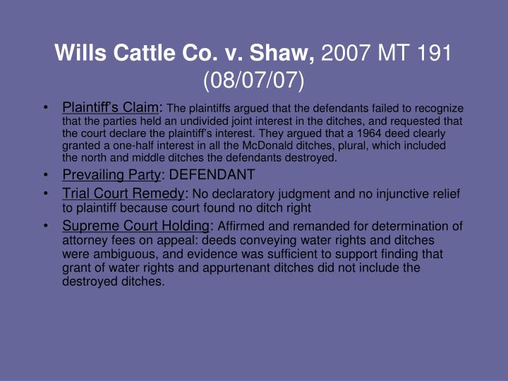 Wills Cattle Co. v. Shaw,
