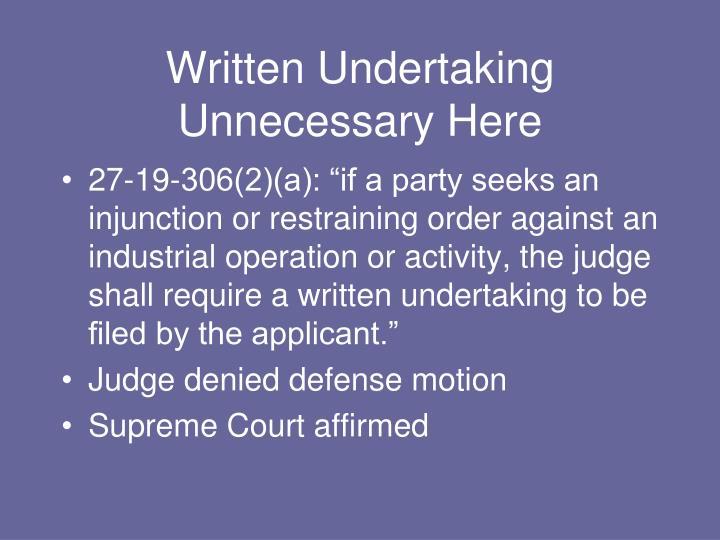 Written Undertaking Unnecessary Here