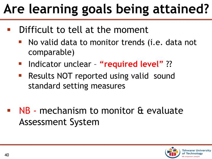 Are learning goals being attained?