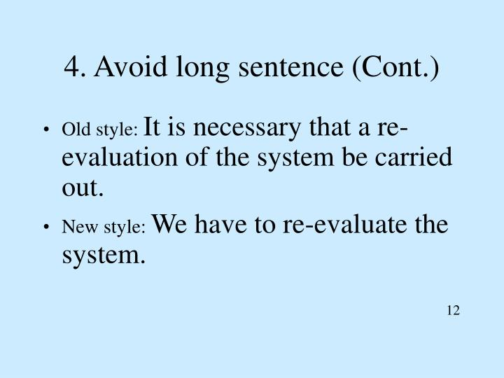 4. Avoid long sentence (Cont.)