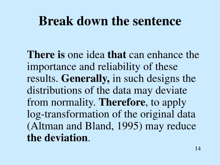 Break down the sentence