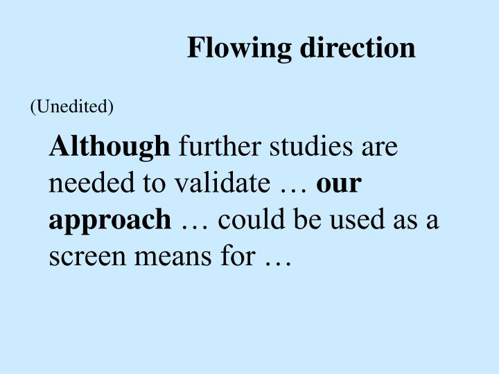 Flowing direction