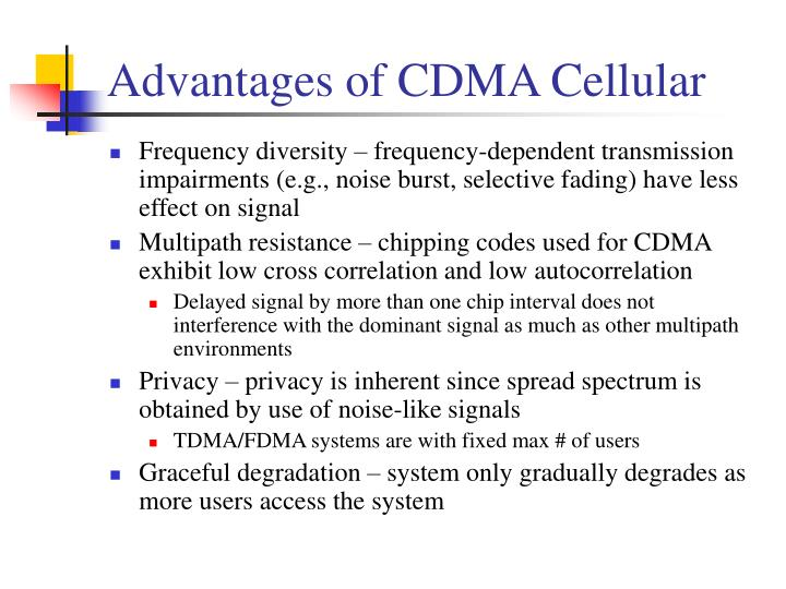 Advantages of CDMA Cellular