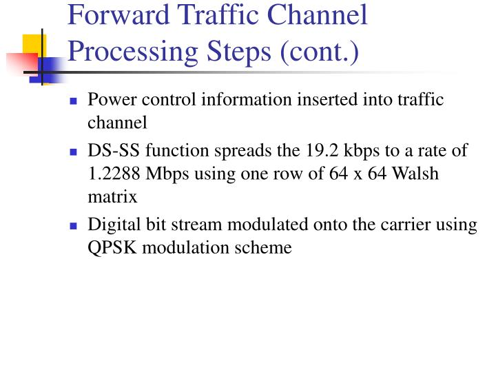 Forward Traffic Channel Processing Steps (cont.)